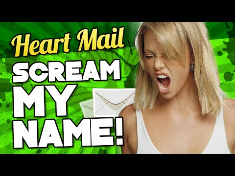 Scream My Name! | Heart Mail (My Random Xbox Messages)