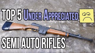 Top 5 Under Appreciated Semi Auto Rifles