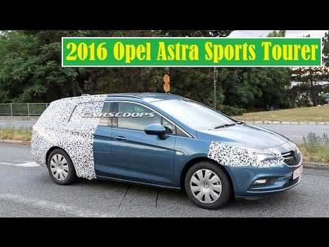 New 2016 Opel Vauxhall Astra Sports Tourer, testing in Europe ahead of next year's market launch