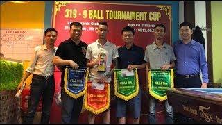 Live : Nguyễn Việt Dũng - Vinh Xạ Thủ  | Giải Pool 9 Ball Tranh Cup 319 Tây Sơn