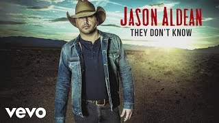 Download Lagu Jason Aldean - They Don't Know (Audio) Gratis STAFABAND