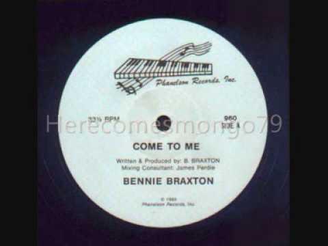 Bennie Braxton - Come to Me