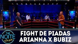 Fight de piadas Arianna Nutt x Bubiz Barros - Ep.34   The Noite (15/11/18)
