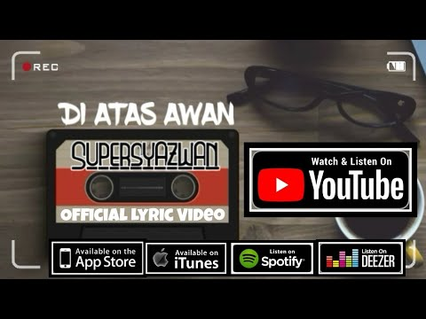 Download OST PUTERI YANG DITUKAR - Supersyazwan - Di Atas Awan    ✅ Mp4 baru