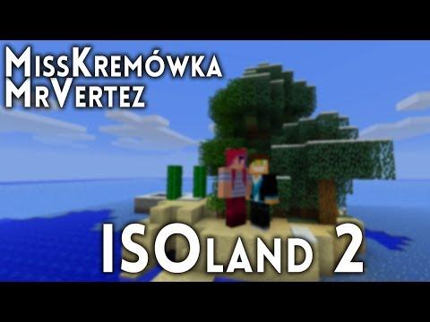 MINECRAFT: ISOland 2 #2 /w Kremówka