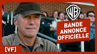 Une Nouvelle Chance - Bande Annonce Officielle (VF) - Clint Eastwood / Amy Adams