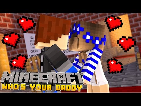 Minecraft Whos Your Daddy?? THE BIG LOVE SECRET!!