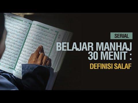 Serial Belajar Manhaj 30 Menit: Definisi Salaf - Ustadz Khairullah Anwar Luthfi, Lc