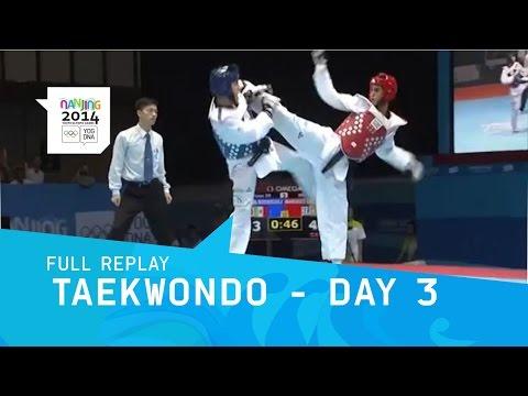 Taekwondo -  Finals - Men 63 kg/Women -55 kg | Full Replay | Nanjing 2014 Youth Olympic Games