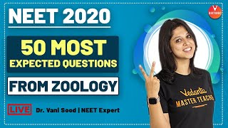 50 Most Expected Questions For NEET 2020 | NEET Biology | Dr. Vani Sood | Vedantu