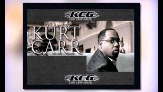 Watch Kurt Carr No One Else video