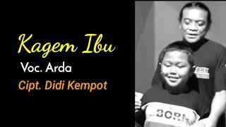 Download lagu Arda - Kagem Ibu [ AUDIO]