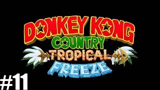 "Let's Play Donkey Kong Country Tropical Freeze Ep 11""Spikes Incoming!!"""