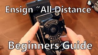 "Beginners Guide: ""All Distance"" Pocket Ensign Folding 120 Film Camera"