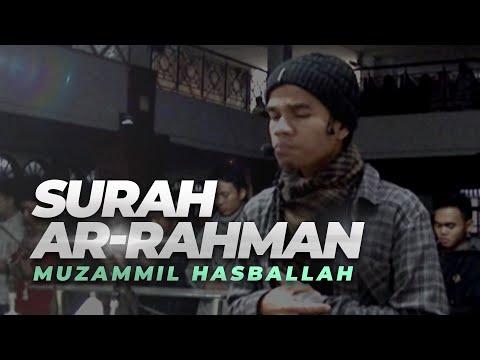 Muzammil Hasballah   Ar-Rahman FULL