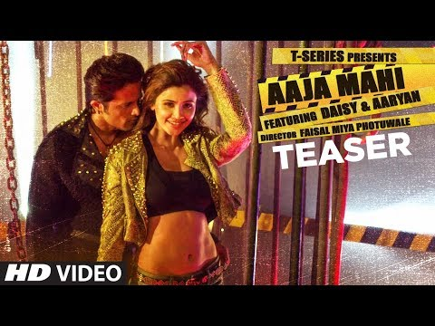 download lagu Song Teaser: Aaja Mahi  Aaryan  Daisy Shah gratis
