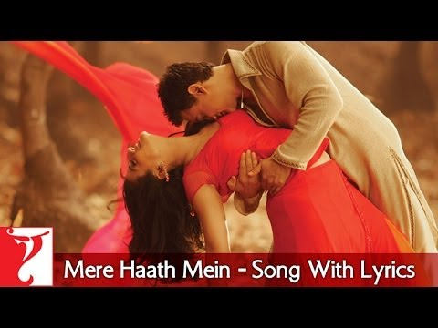 Mere Haath Mein - Song With Lyrics - Fanaa video