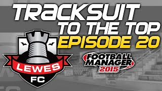 Tracksuit to the Top: Episode 20 - SOLD | Football Manager 2015