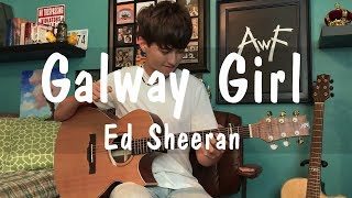 Galway Girl - Ed Sheeran - Cover Fingerstyle Guitar solo by Andrew Foy (Best guitarist)