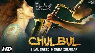 Download Chulbul (Full Video) : Bilal Saeed & Sana Zulfiqar || Zindagi Kitni Haseen Hay || New Songs 2016 3Gp Mp4