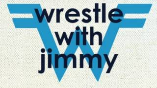 Say It Ain't So But Every Word Is Wrestle With Jimmy