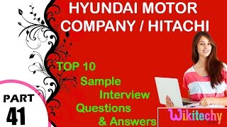 hyundai motor company | Hitachi important interview questions and answers for freshers