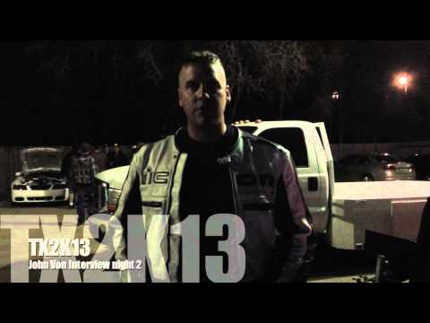 TX2K13 Nightly John Von Interview