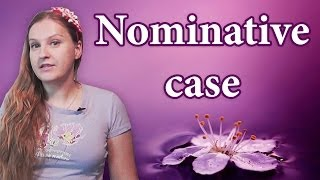 #49 Russian cases - Nominative case, Russian grammar