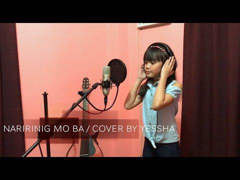 Morissette - Naririnig Mo Ba (LJ Manzano/Joan Da) cover by YESSHA