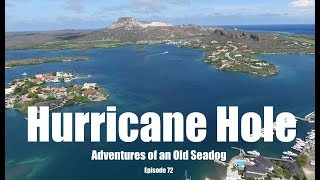 Hurricane Hole  Adventures of an Old Seadog, ep 72