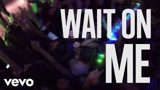 Rixton - Wait On Me (Lyric Video)