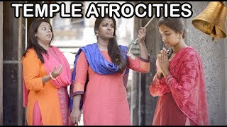 Temple Atrocities || Types of people in Indian Temple || Pori Urundai