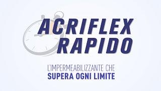 Acriflex Rapido - L'impermeabilizzante ad asciugatura rapida