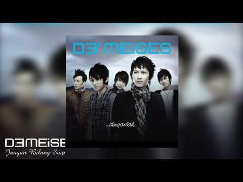 Download DEMEISES - JANGAN BILANG SIAPA SIAPA   Audio Mp4 baru