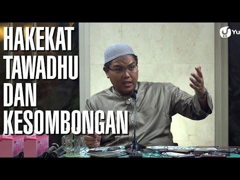 Kajian Islam: Hakekat Tawadhu dan Kesombongan - Ustadz Firanda Andirja, MA