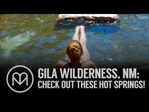 Gila Wilderness, NM: Check Out These Hot Springs!