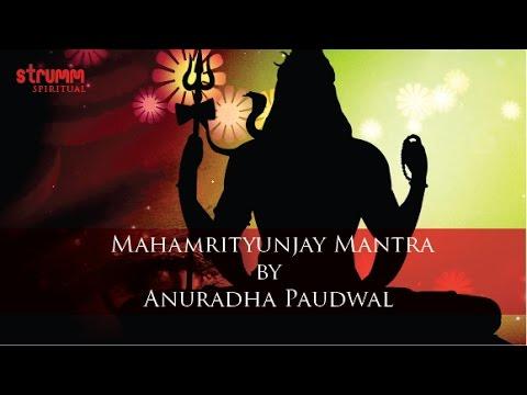 Mahamrityunjay Mantra by Anuradha Paudwal