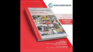 LIVE | Launch of 12th Tanzania Economic Update - World Bank Group.