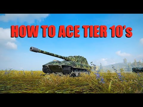 WOT - How To Ace Tier 10 Tanks | World of Tanks