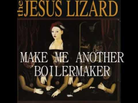 Jesus Lizard - Boilermaker