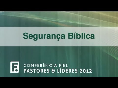 Seguran�a B�blica - Paul Washer