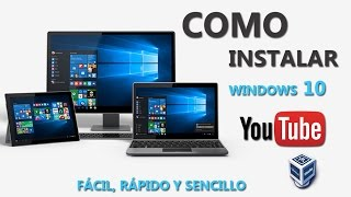 Como Instalar Windows 10!, Sin Complicaciones! HD