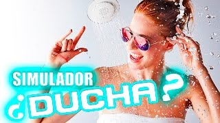 PESADILLA EN LA DUCHA | Shower Simulator