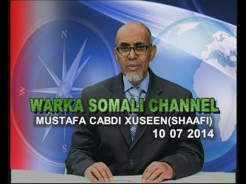 WARKA SOMALI CHANNEL MUSTAFA CABDI XUSEEN (SHAAFI)  10 07 2014 thumbnail