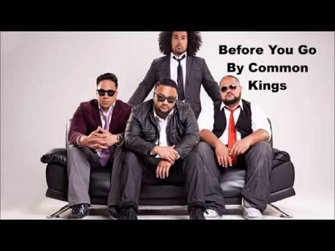 Before You Go | Common Kings