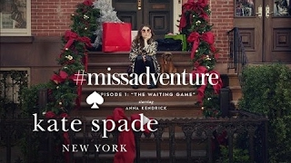 "#missadventure episode 1: ""the waiting game"", starring anna kendrick"