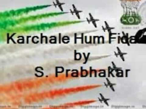 Kar Chale Hum Fida From Haqeeqat By S. Prabhakar video