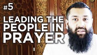 Who should lead the people in Prayer? – Hadith #05 – Alomgir Ali