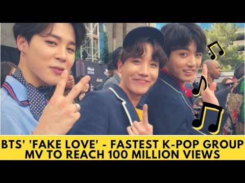 BTS' 'Fake Love' - Fastest K-Pop group MV to reach 100 million views|BTS news today