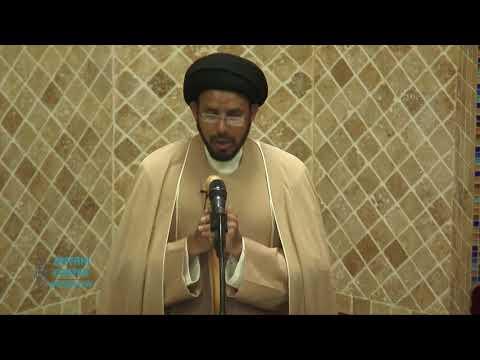 "Jumah Khutbah  ""Significance of Amaal-e-Ghadeer"" 08/24/2018 Maulana Syed Hussain Ali Nawab"